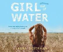 Cover-Bild zu Silverman, Laura: Girl Out of Water