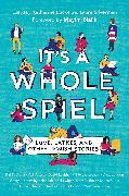 Cover-Bild zu Locke, Katherine (Hrsg.): It's a Whole Spiel (eBook)