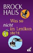 Cover-Bild zu Brockhaus (Hrsg.): Was so nicht im Lexikon steht (eBook)