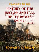 Cover-Bild zu Gibbon, Edward: History of The Decline and Fall of The Roman Empire Vol III (eBook)