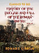 Cover-Bild zu Gibbon, Edward: History of The Decline and Fall of The Roman Empire Vol II (eBook)