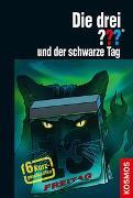 Cover-Bild zu Erlhoff, Kari: Die drei ??? und der schwarze Tag