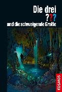 Cover-Bild zu Dittert, Christoph: Die drei ??? und die schweigende Grotte (drei Fragezeichen) (eBook)