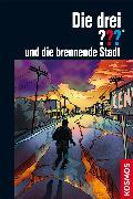Cover-Bild zu Dittert, Christoph: Die drei ??? und die brennende Stadt (drei Fragezeichen) (eBook)