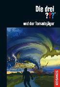 Cover-Bild zu Dittert, Christoph: Die drei ??? und der Tornadojäger (drei Fragezeichen) (eBook)