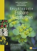 Cover-Bild zu Fleischhauer, Steffen Guido: Enzyklopädie Essbare Wildpflanzen