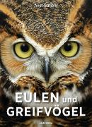 Cover-Bild zu Gutjahr, Axel: Eulen und Greifvögel