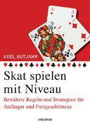 Cover-Bild zu Gutjahr, Axel: Skat spielen mit Niveau