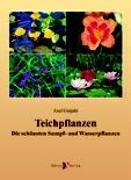 Cover-Bild zu Gutjahr, Axel: Teichpflanzen