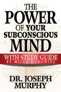 Cover-Bild zu eBook The Power of Your Subconscious Mind with Study Guide