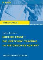Cover-Bild zu Bernhardt, Rüdiger: Goethes Faust Die Gretchen-Tragödie im historischen Kontext (eBook)