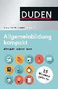 Cover-Bild zu Dudenredaktion: Duden - Allgemeinbildung kompakt (eBook)