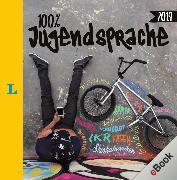 Cover-Bild zu Langenscheidt, Redaktion (Hrsg.): Langenscheidt 100 Prozent Jugendsprache 2019 (eBook)