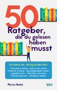 Cover-Bild zu Basler, Florian: 50 Ratgeber, die du gelesen haben musst