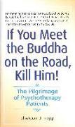 Cover-Bild zu If You Meet the Buddha on the Road, Kill Him