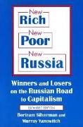 Cover-Bild zu New Rich, New Poor, New Russia: Winners and Losers on the Russian Road to Capitalism
