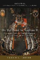 Cover-Bild zu On the Road to Vatican II