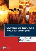 Cover-Bild zu Grundzüge der Beschaffung, Produktion und Logistik
