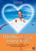 Cover-Bild zu Handbuch für die innere Kraft von Bourbeau, Lise