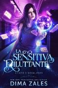 Cover-Bild zu eBook La Sensitiva Riluttante (La serie di Sasha Urban, #3)