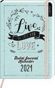 Cover-Bild zu Enders, Marielle (Illustr.): myNOTES Buchkalender DIN A5 Live the life you love Bullet Journal Kalender 2021
