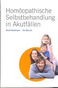 Cover-Bild zu Homöopathische Selbstbehandlung in Akutfällen