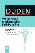 Cover-Bild zu Duden - Wörterbuch medizinischer Fachbegriffe