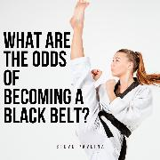 Cover-Bild zu What Are the Odds of Becoming a Black Belt? (Audio Download)
