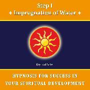 Cover-Bild zu Step I Impregnation of Water (Audio Download)