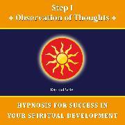Cover-Bild zu Step I Observation of Thoughts (Audio Download)