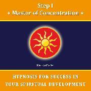 Cover-Bild zu Step I Master of Concentration (Audio Download)