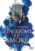 Cover-Bild zu Kingdoms of Smoke 2 - Dämonenzorn von Green, Sally