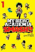 Cover-Bild zu My Hero Academia: Smash!!, Vol. 1