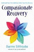 Cover-Bild zu Compassionate Recovery (eBook)