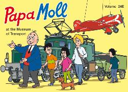 Cover-Bild zu Papa Moll at the Museum of Transport