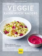 Cover-Bild zu Veggie kann auch anders von Weber, Anne-Katrin