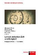 Cover-Bild zu Lernen zwischen Zeit und Ewigkeit (eBook) von Conrad, Anne (Hrsg.)