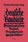 Cover-Bild zu Deutsche Bauhütte (eBook) von Rang, Florens Christian