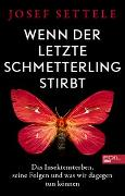 Cover-Bild zu Wenn der letzte Schmetterling stirbt