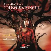 Cover-Bild zu Kath, Alexander: Dan Shockers Gruselkabinett, Todeszauber (Audio Download)