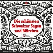 Cover-Bild zu Die schönsten Schweizer Sagen und Märchen