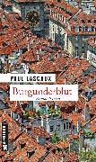 Cover-Bild zu Lascaux, Paul: Burgunderblut (eBook)