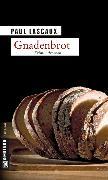 Cover-Bild zu Lascaux, Paul: Gnadenbrot (eBook)