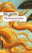 Cover-Bild zu Lascaux, Paul: Nelkenmörder