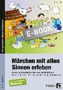 Cover-Bild zu Tetzlaff, Sola: Märchen mit allen Sinnen erleben (eBook)