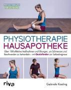 Cover-Bild zu Kiesling, Gabriele: Physiotherapie-Hausapotheke