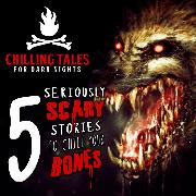 Cover-Bild zu 5 Seriously Scary Stories to Chill Your Bones (Audio Download) von Nights, Chilling Tales for Dark
