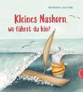 Cover-Bild zu Kleines Nashorn, wo fährst du hin?