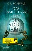 Cover-Bild zu Schwab, V. E.: Das unsichtbare Leben der Addie LaRue