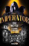 Cover-Bild zu Meyer, Kai: Imperator